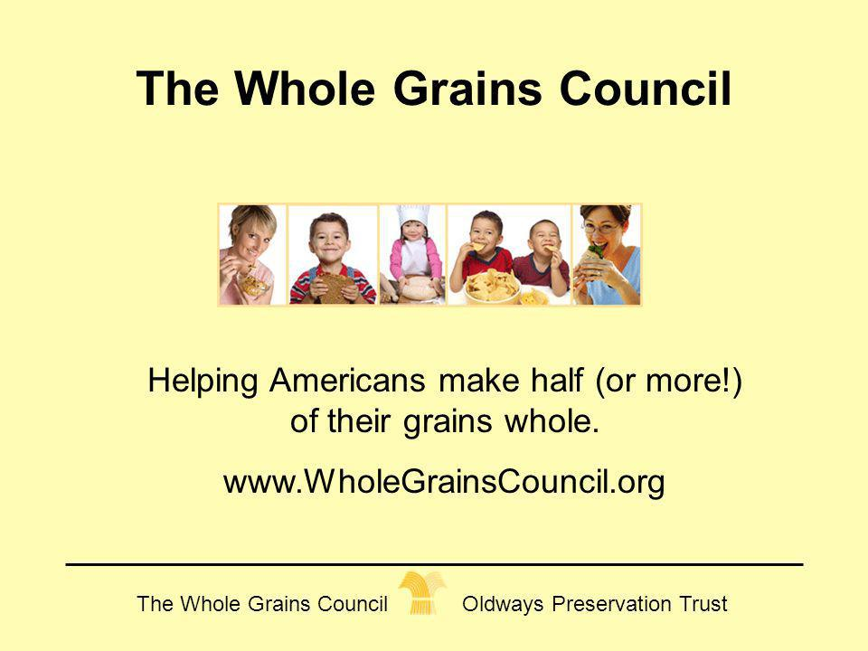 The Whole Grains Council