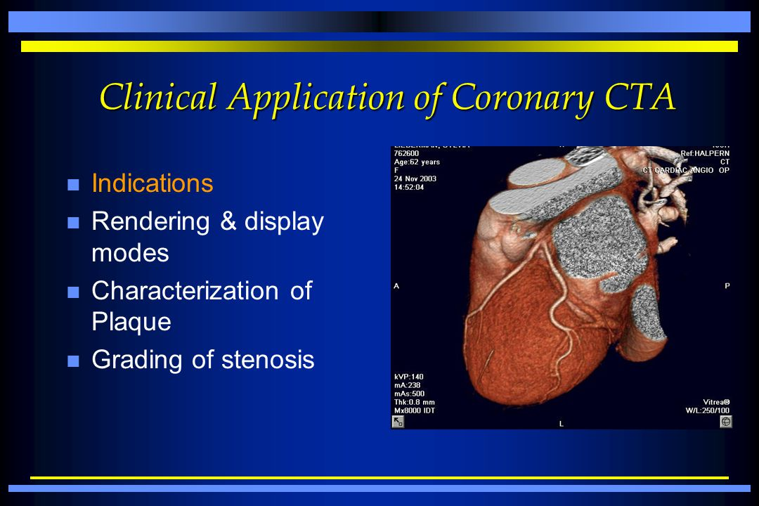 Clinical Application of Coronary CTA