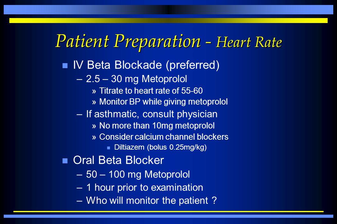 Patient Preparation - Heart Rate