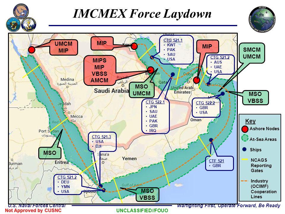 IMCMEX Force Laydown MIP UMCM MIP MIP SMCM UMCM MIPS MIP VBSS AMCM MSO