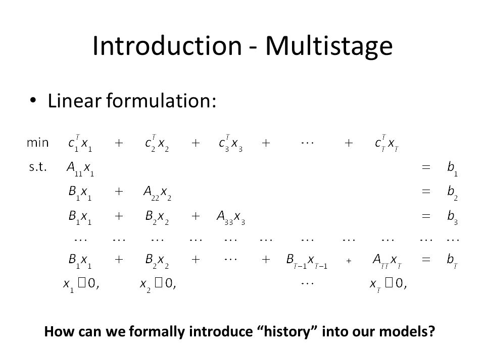 Introduction - Multistage