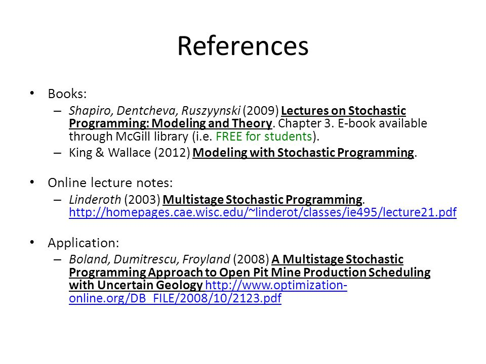 References Books: Online lecture notes: Application: