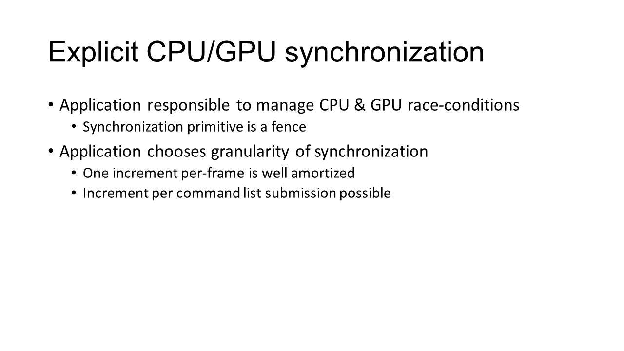Explicit CPU/GPU synchronization