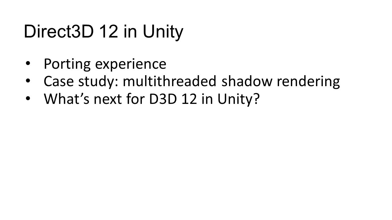 Direct3D 12 in Unity Porting experience