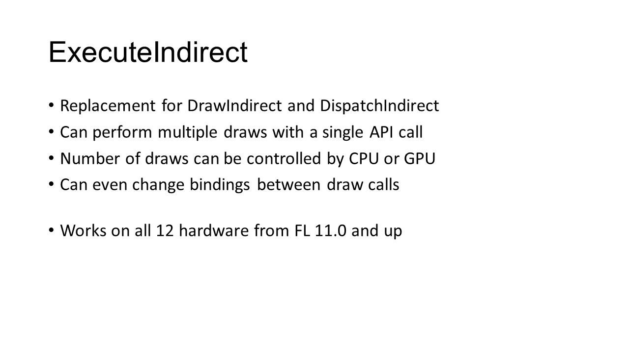 ExecuteIndirect Replacement for DrawIndirect and DispatchIndirect