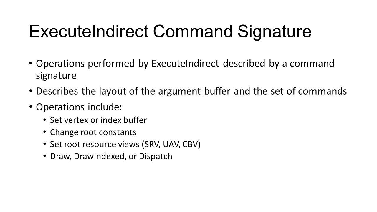 ExecuteIndirect Command Signature