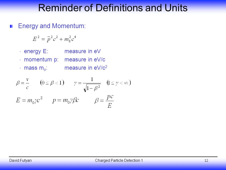Reminder of Definitions and Units