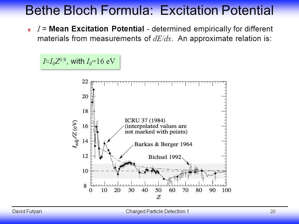 Bethe Bloch Formula: Excitation Potential