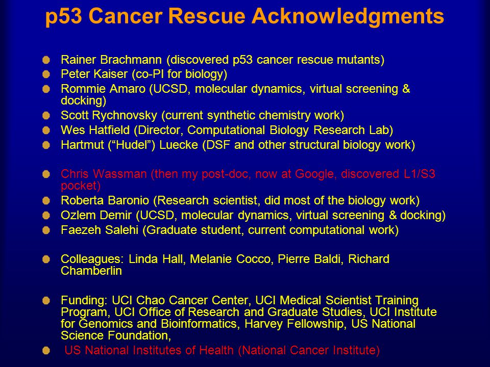 p53 Cancer Rescue Acknowledgments