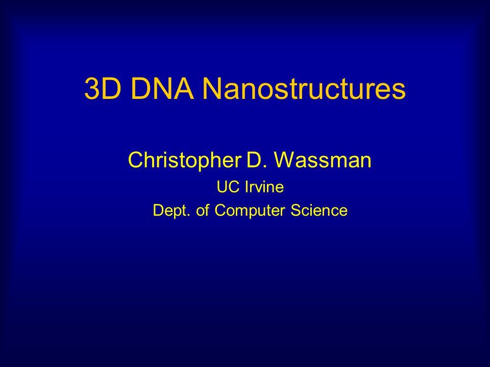 Christopher D. Wassman UC Irvine Dept. of Computer Science