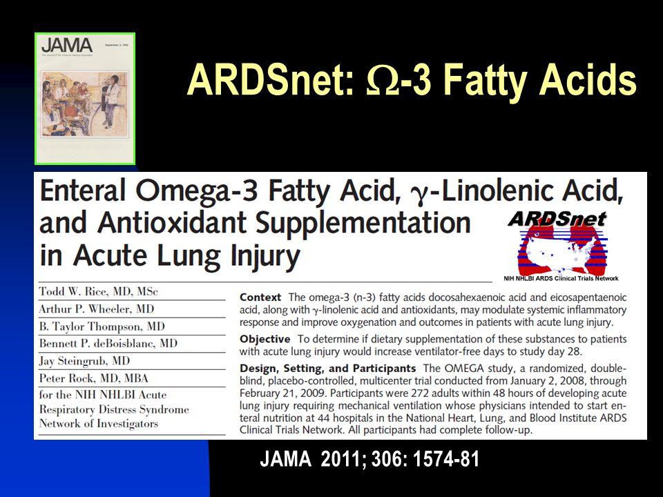 ARDSnet: W-3 Fatty Acids