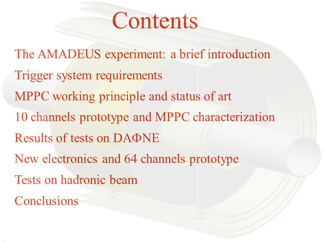 Contents The AMADEUS experiment: a brief introduction