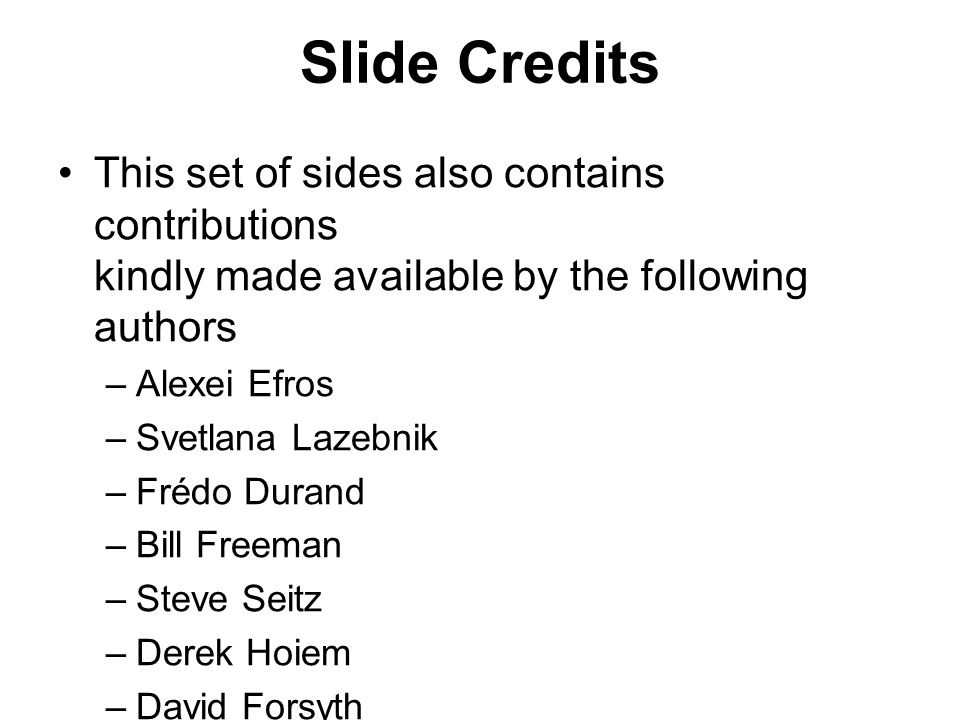 Slide Credits This set of sides also contains contributions kindly made available by the following authors.