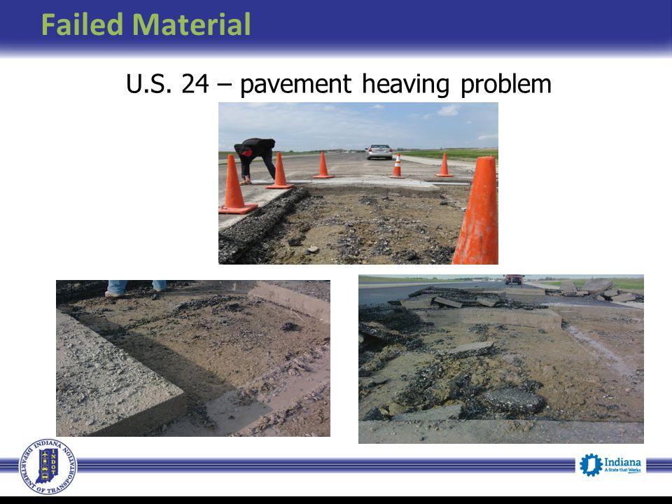 U.S. 24 – pavement heaving problem