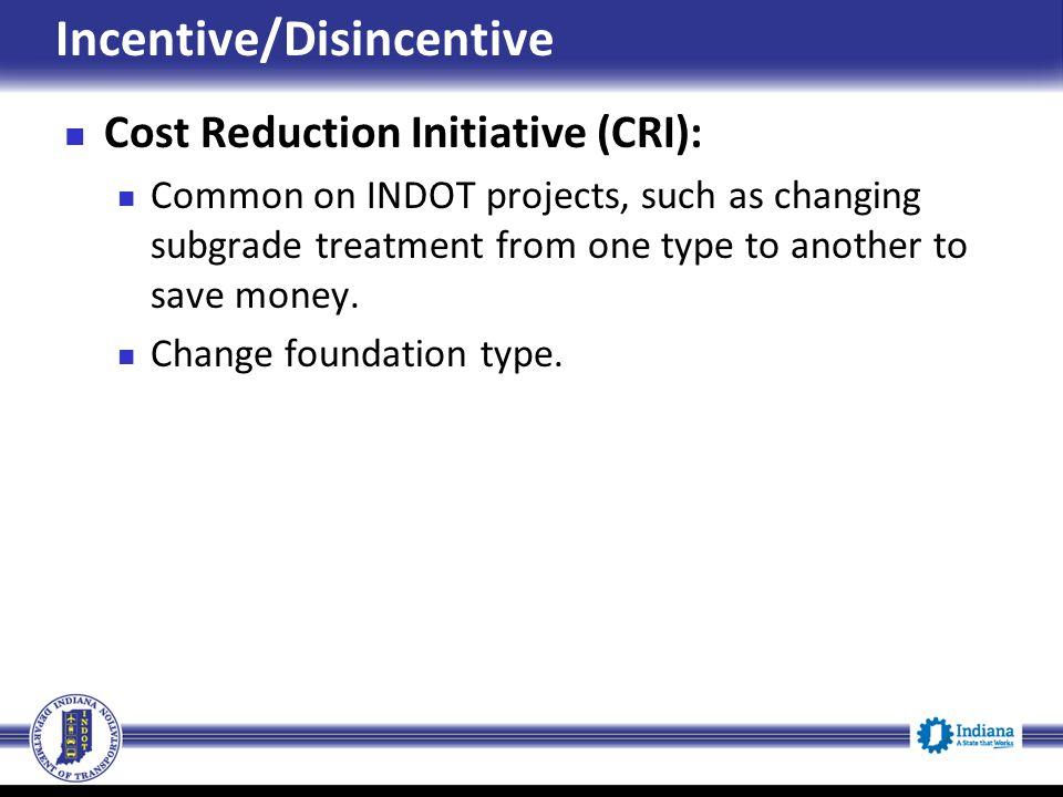 Incentive/Disincentive