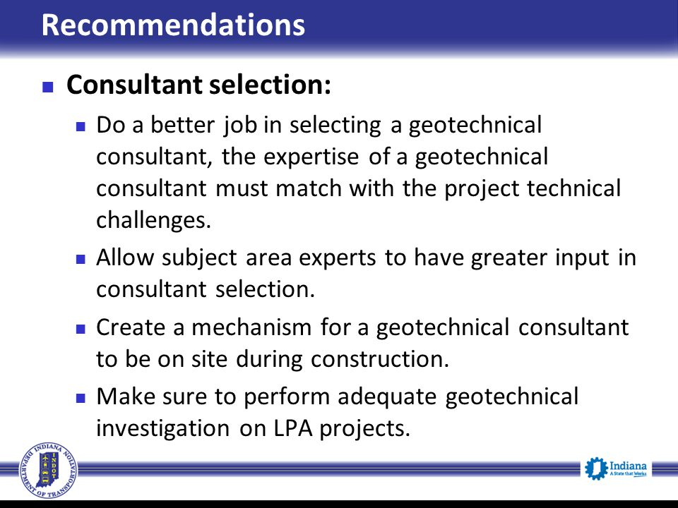 Recommendations Consultant selection: