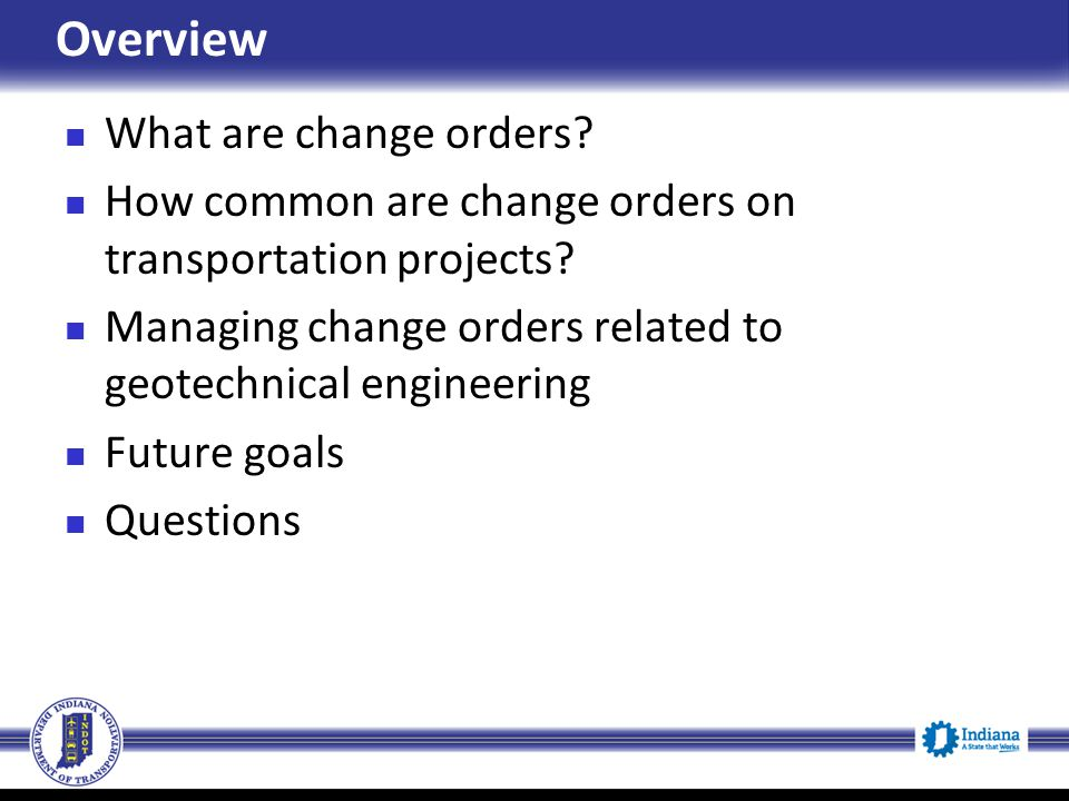 Overview What are change orders