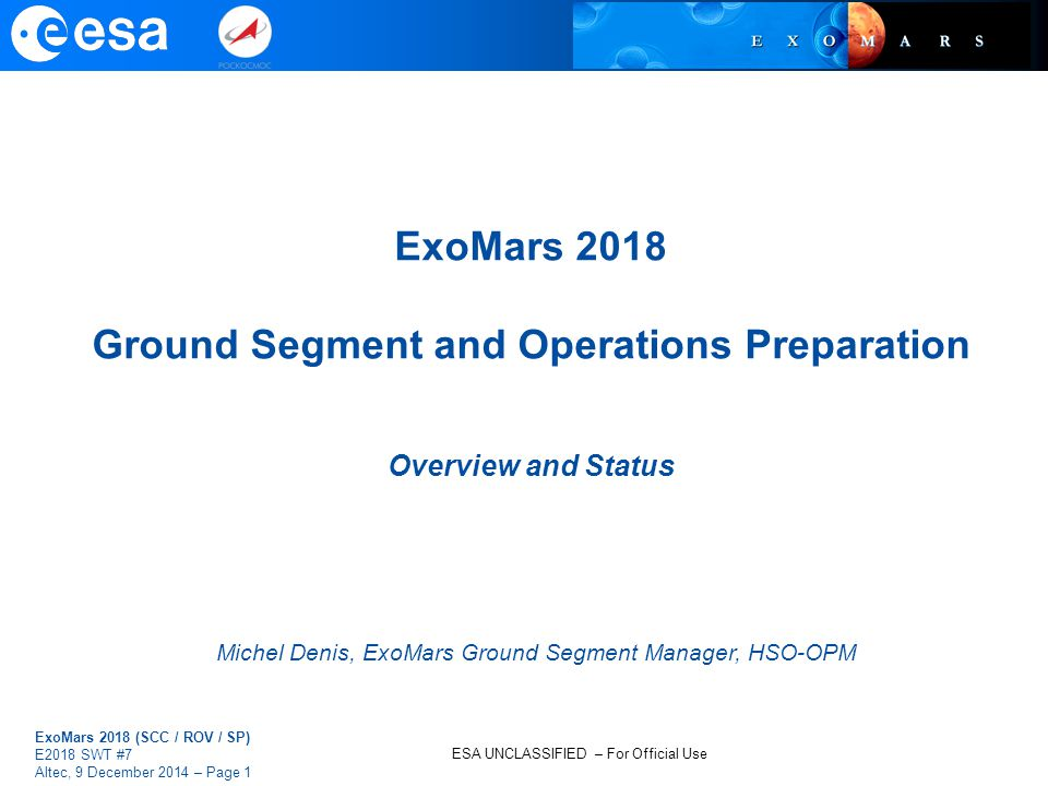 Michel Denis, ExoMars Ground Segment Manager, HSO-OPM