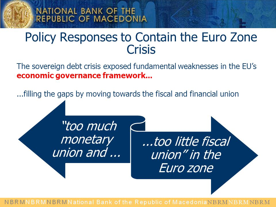 Policy Responses to Contain the Euro Zone Crisis