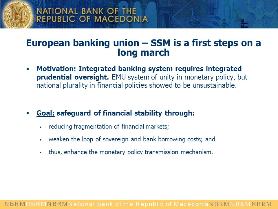 European banking union – SSM is a first steps on a long march