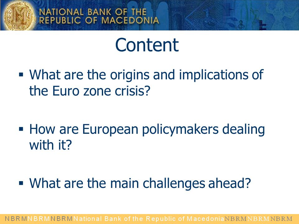 Content What are the origins and implications of the Euro zone crisis