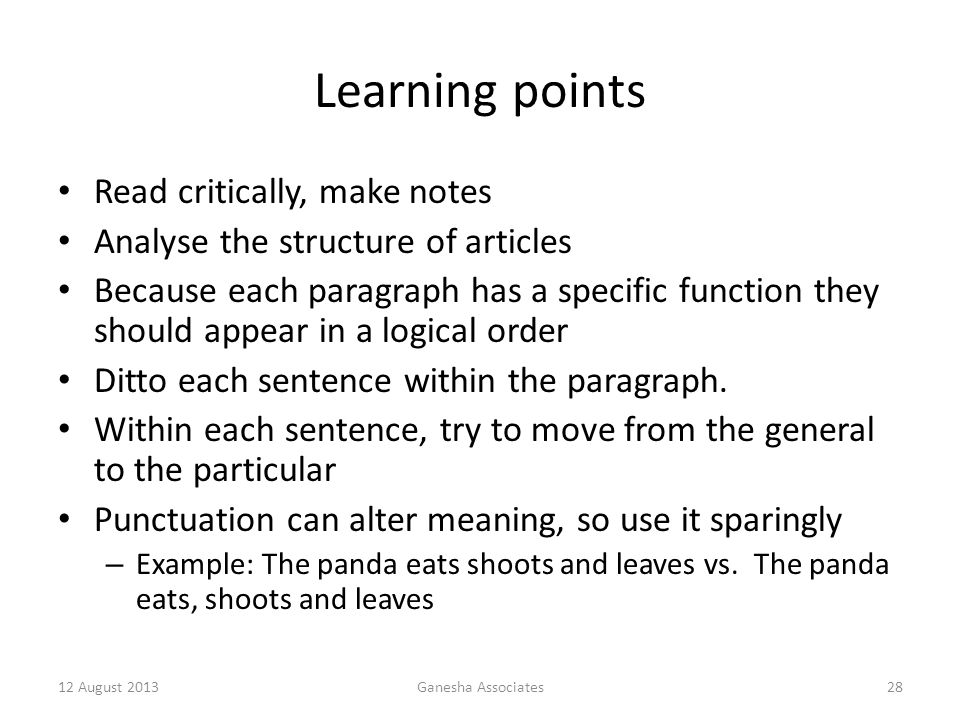 Learning points Read critically, make notes