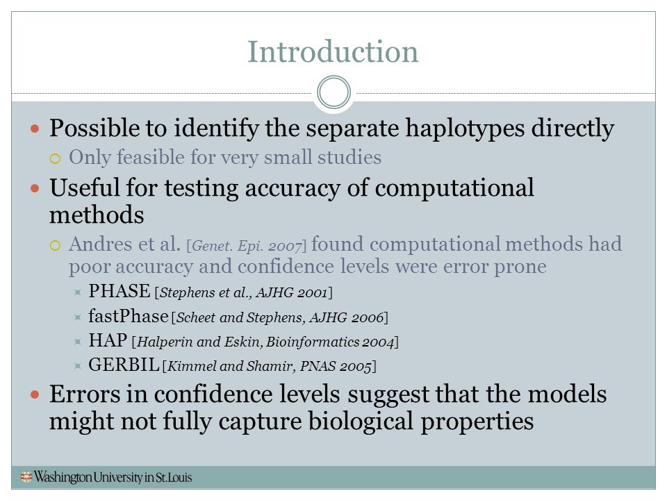 Introduction Possible to identify the separate haplotypes directly