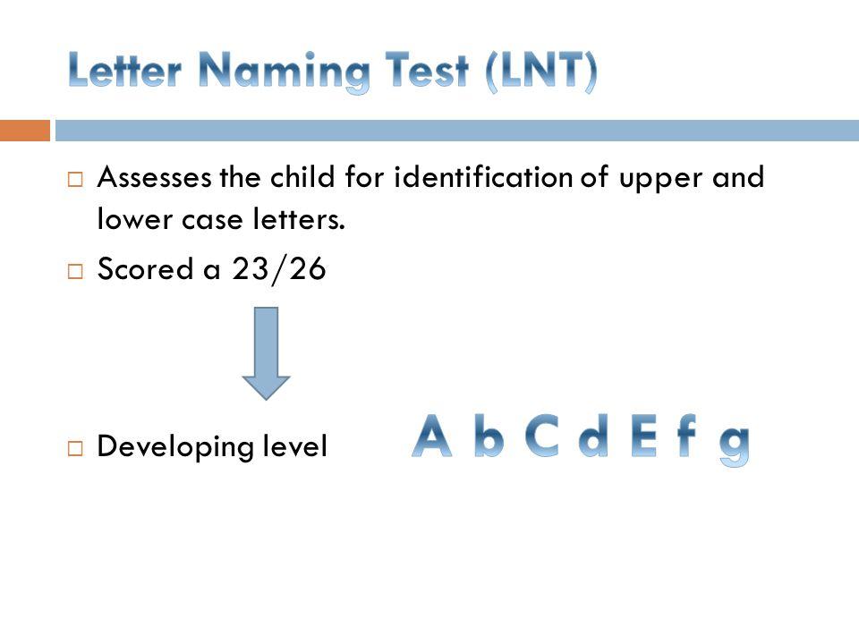 Letter Naming Test (LNT)