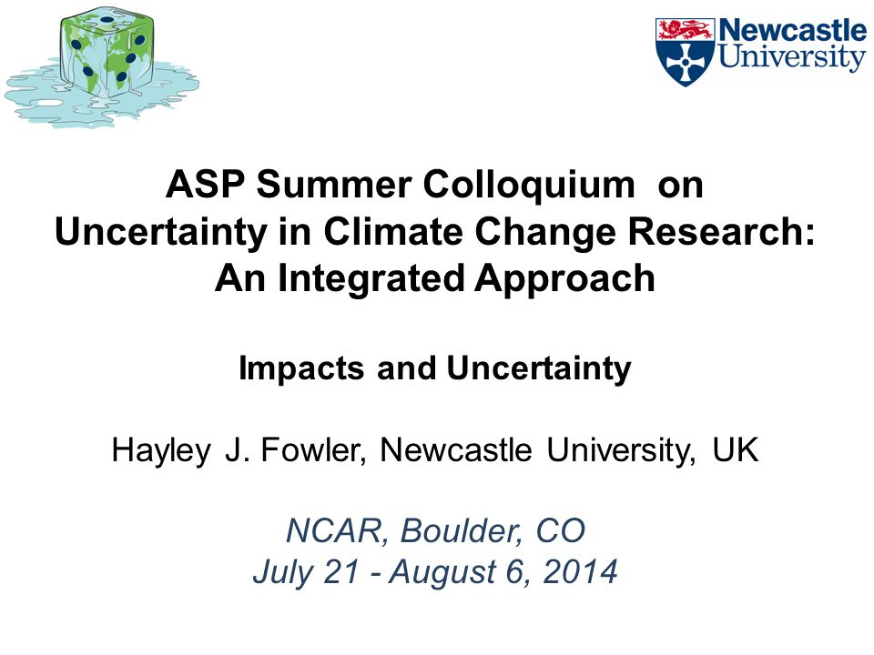 ASP Summer Colloquium on Uncertainty in Climate Change Research:
