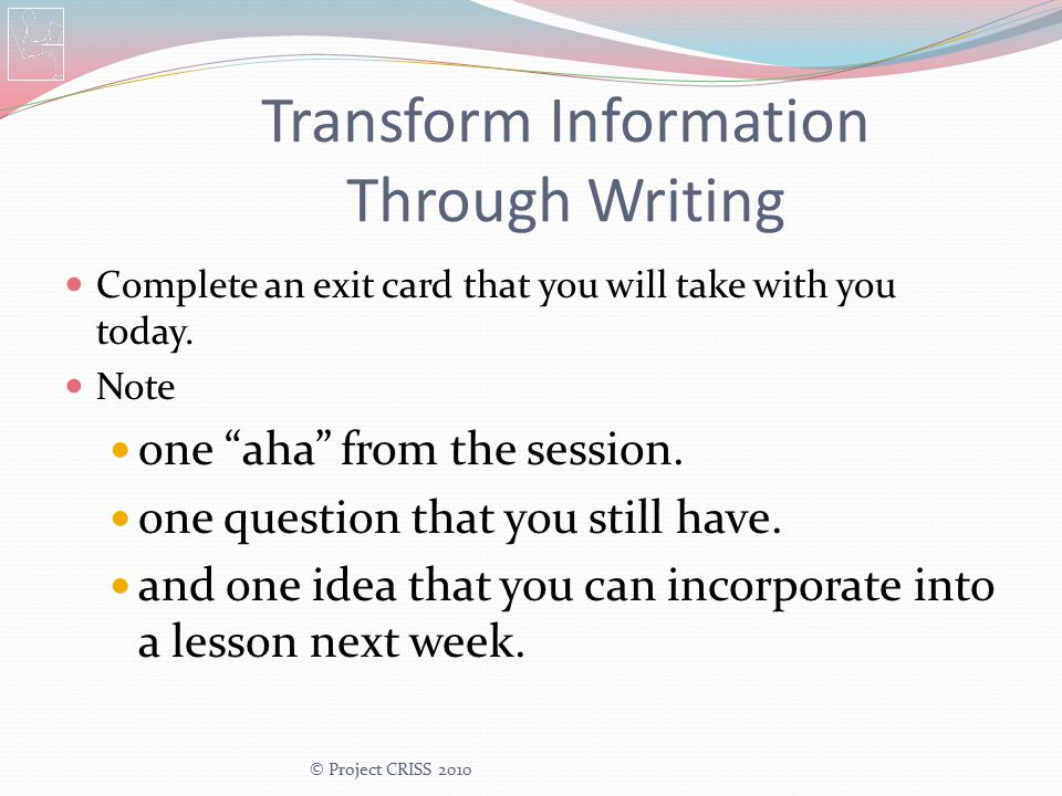 Transform Information Through Writing