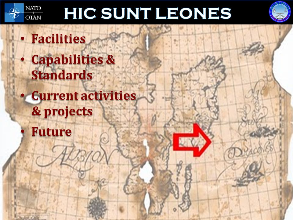 HIC SUNT LEONES Facilities Capabilities & Standards