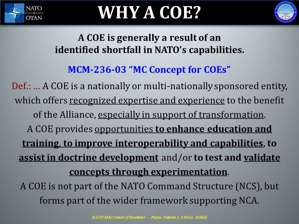 WHY A COE A COE is generally a result of an