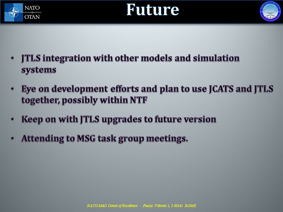 Future JTLS integration with other models and simulation systems