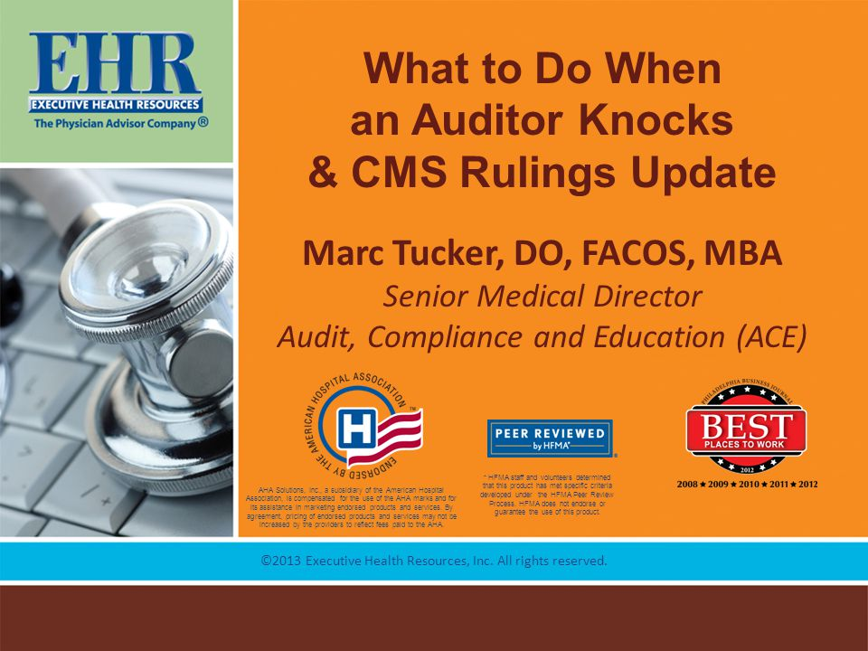 What to Do When an Auditor Knocks & CMS Rulings Update