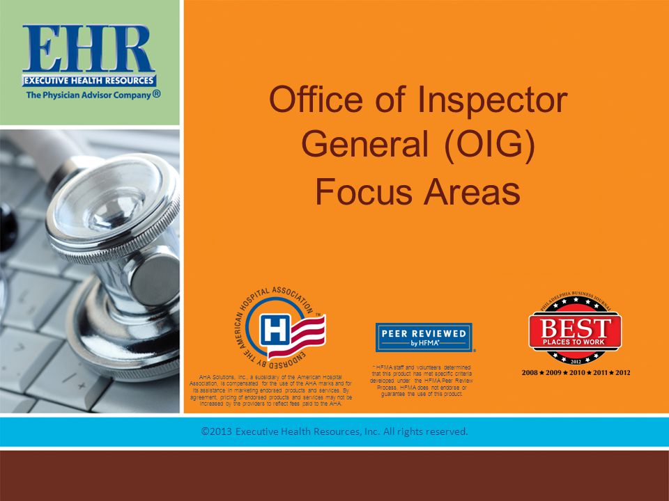 Office of Inspector General (OIG) Focus Areas
