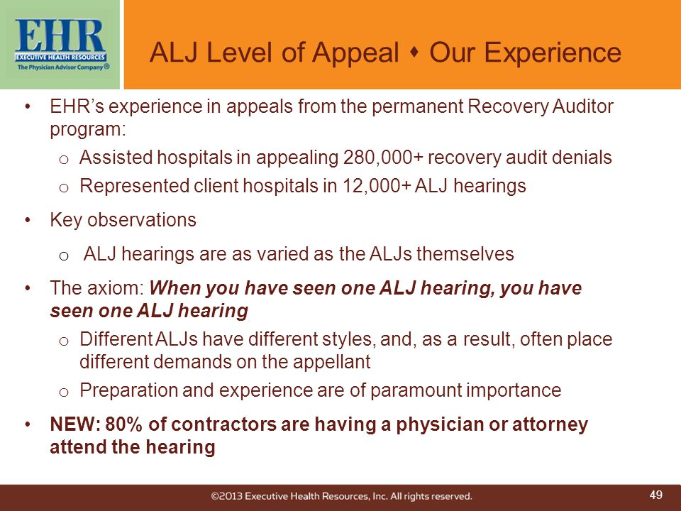 ALJ Level of Appeal  Our Experience