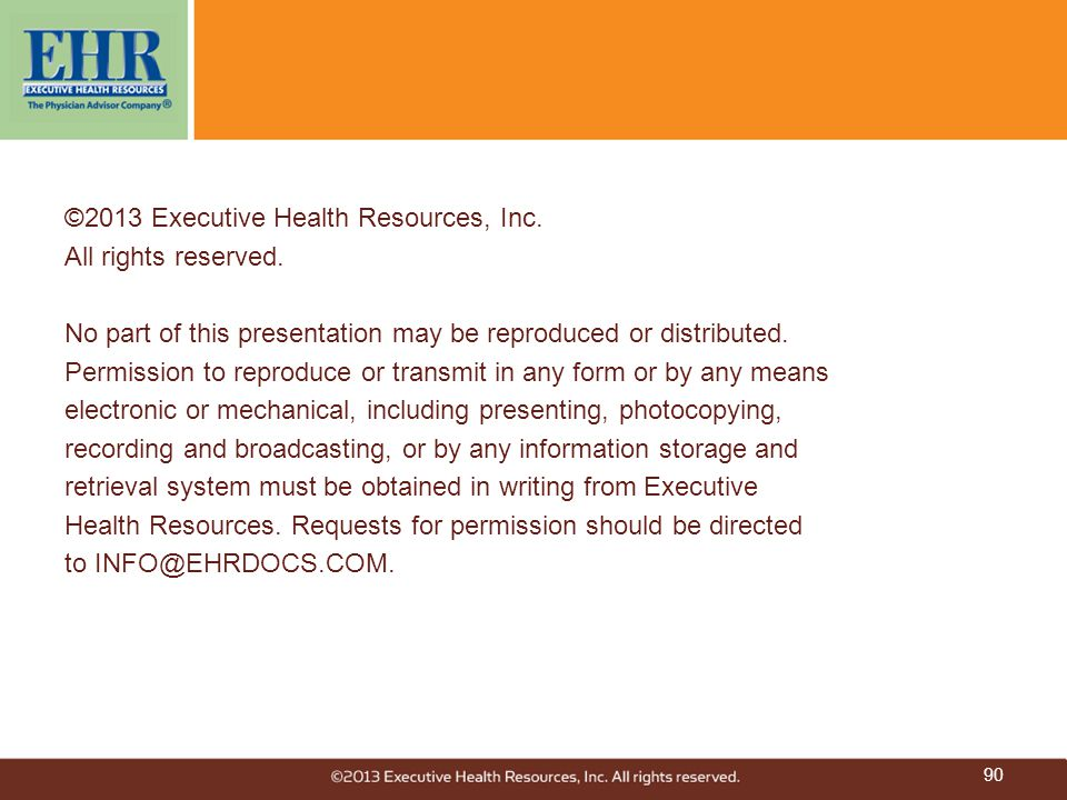 ©2013 Executive Health Resources, Inc. All rights reserved