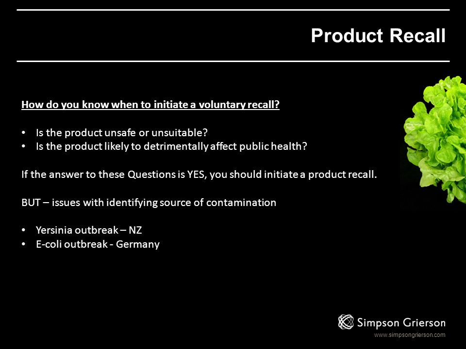 Product Recall How do you know when to initiate a voluntary recall