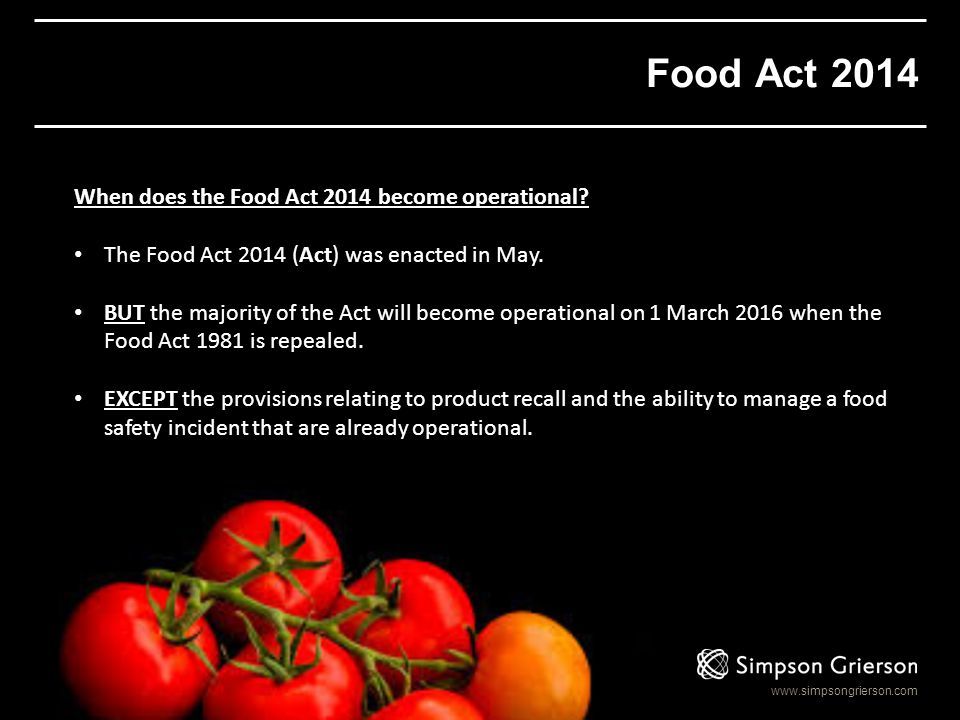 Food Act 2014 When does the Food Act 2014 become operational