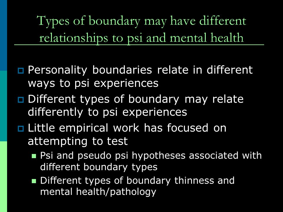 Types of boundary may have different relationships to psi and mental health
