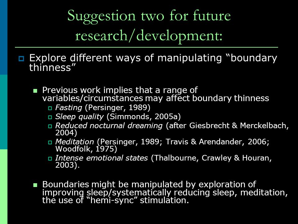 Suggestion two for future research/development: