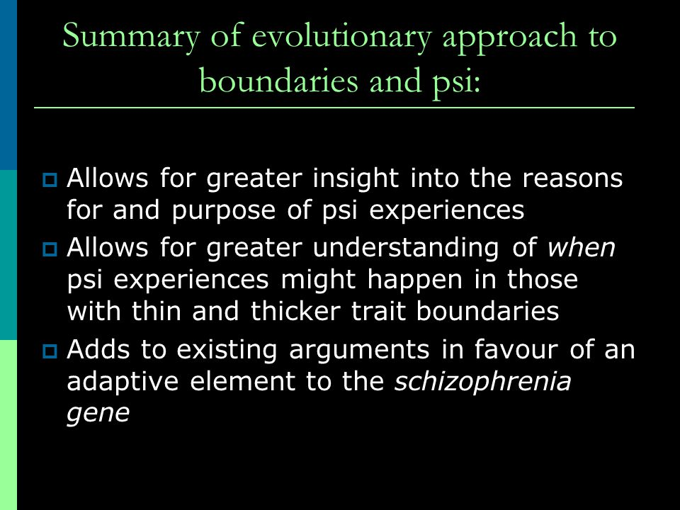 Summary of evolutionary approach to boundaries and psi: