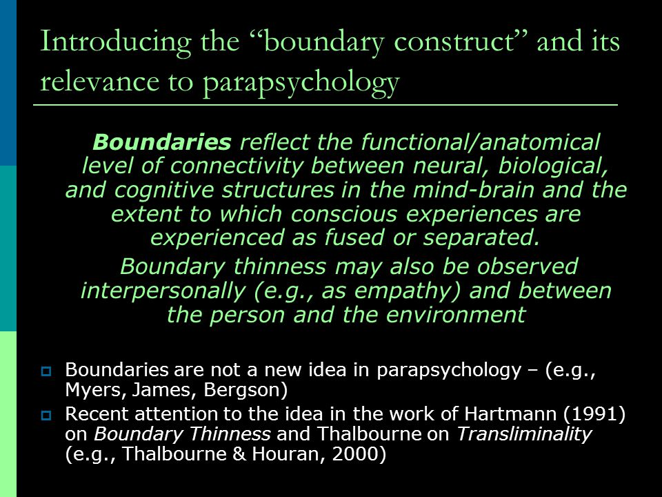 Introducing the boundary construct and its relevance to parapsychology