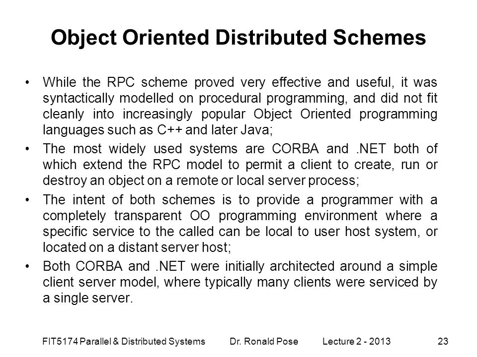Object Oriented Distributed Schemes