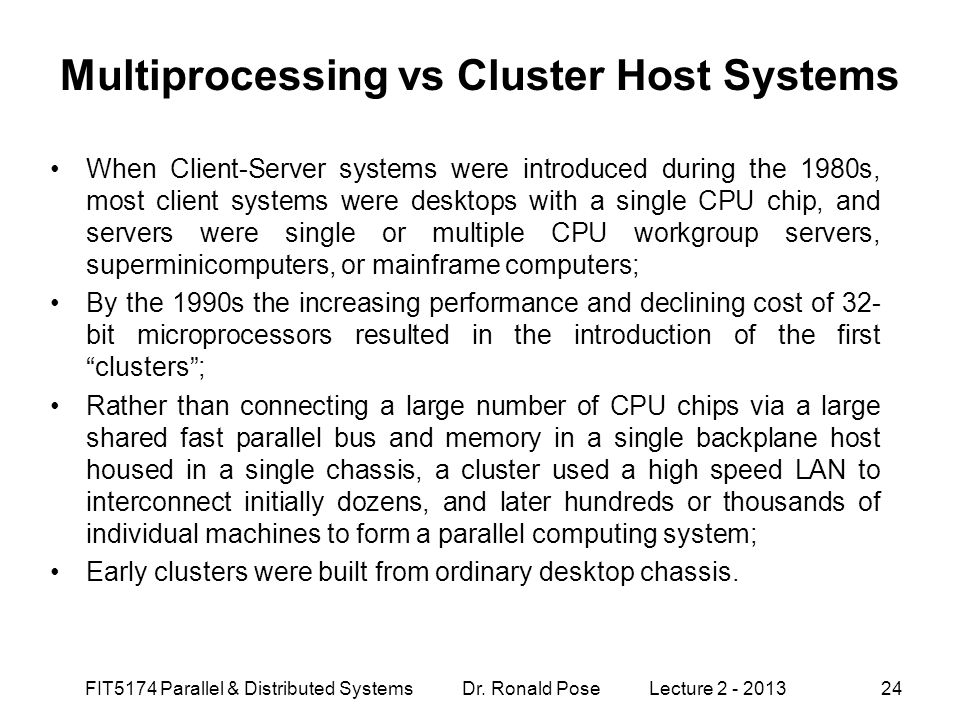 Multiprocessing vs Cluster Host Systems