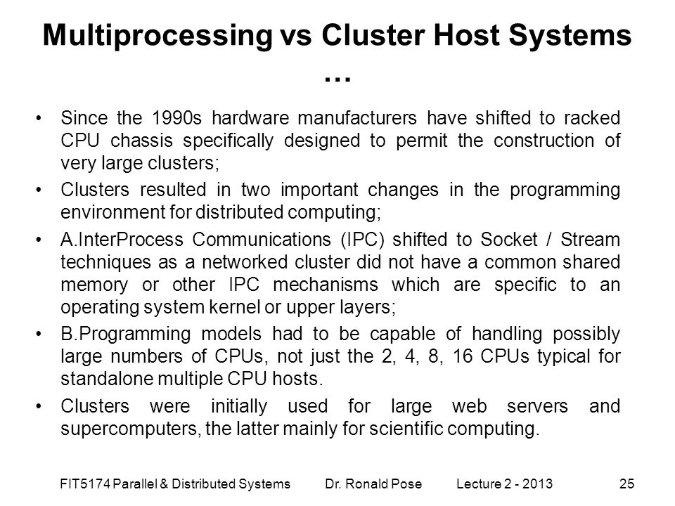 Multiprocessing vs Cluster Host Systems …