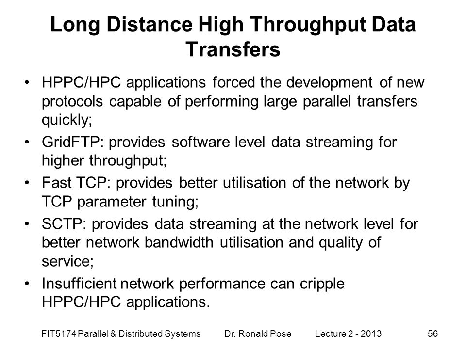 Long Distance High Throughput Data Transfers