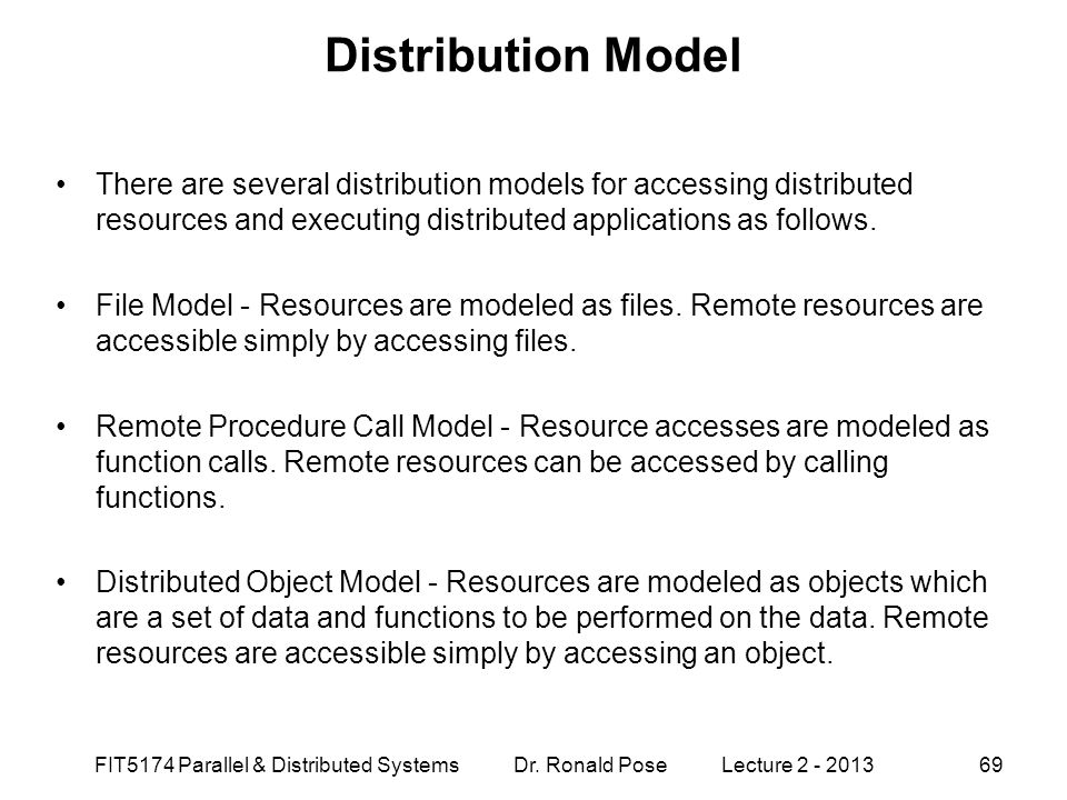 Distribution Model There are several distribution models for accessing distributed resources and executing distributed applications as follows.