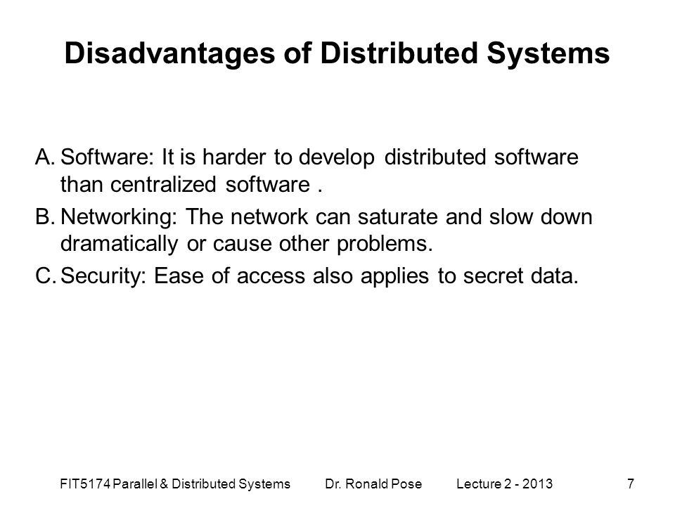 Disadvantages of Distributed Systems