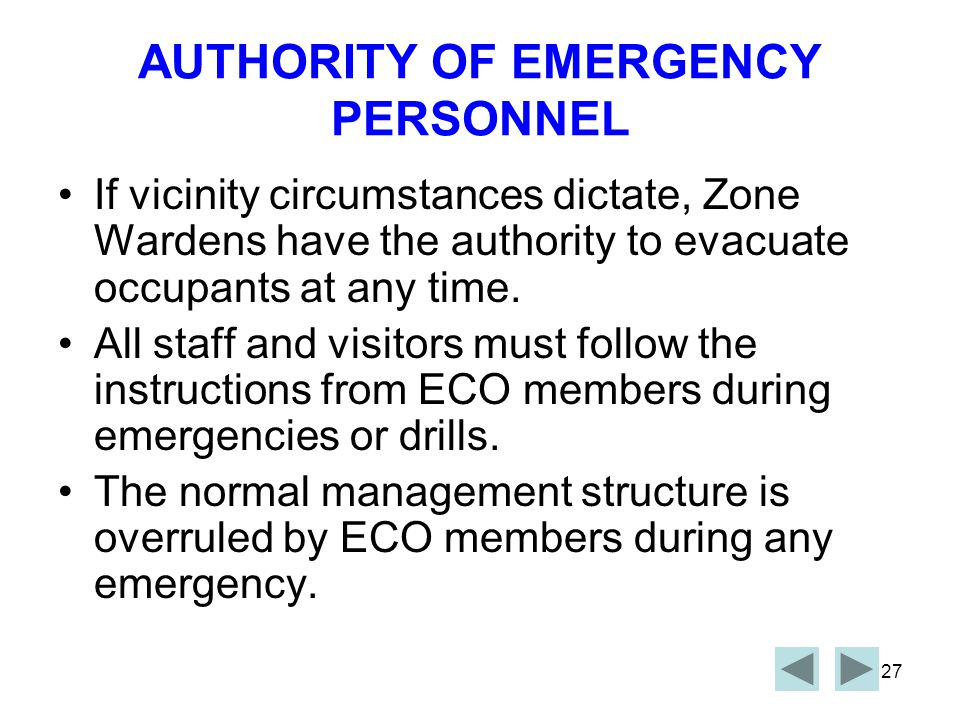 AUTHORITY OF EMERGENCY PERSONNEL